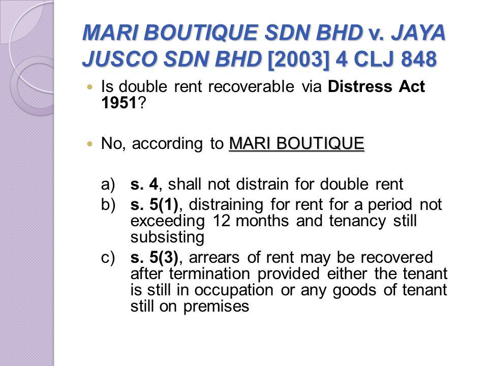 MARI BOUTIQUE SDN BHD v. JAYA JUSCO SDN BHD [2003] 4 CLJ 848